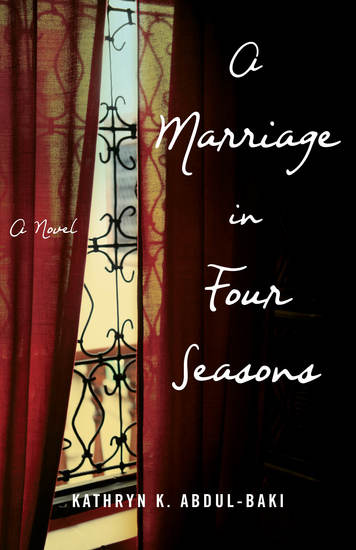 A Marriage in Four Seasons - A Novel - cover