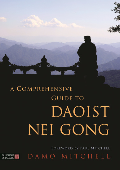 A Comprehensive Guide to Daoist Nei Gong - cover