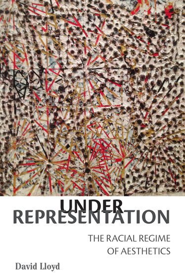 Under Representation - The Racial Regime of Aesthetics - cover
