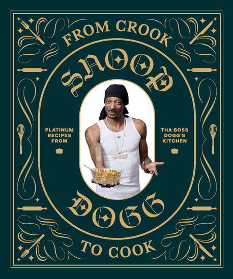From Crook to Cook - Platinum Recipes from Tha Boss Dogg's Kitchen - cover