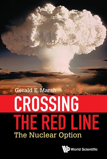 Crossing the Red Line - The Nuclear Option - cover