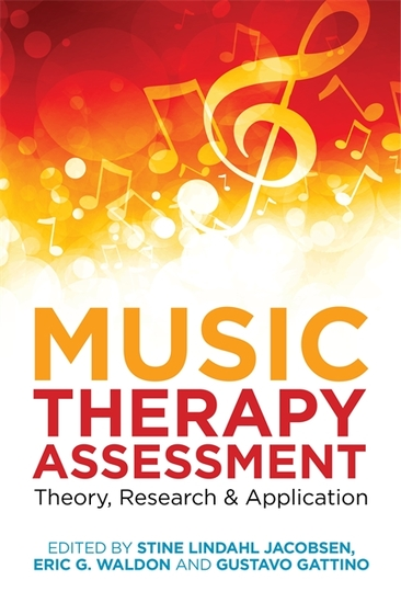 Music Therapy Assessment - Theory Research and Application - cover