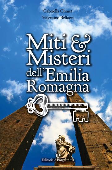 Miti & Misteri dell'Emilia Romagna - cover