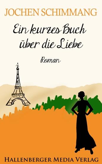 Ein kurzes Buch über die Liebe - Roman - cover