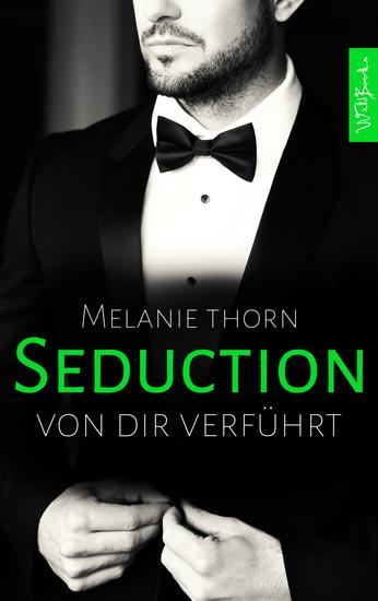 SEDUCTION: Von dir verführt - cover