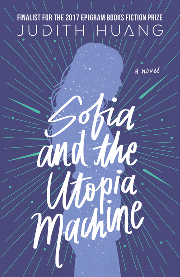 Sofia and the Utopia Machine: A Novel - cover