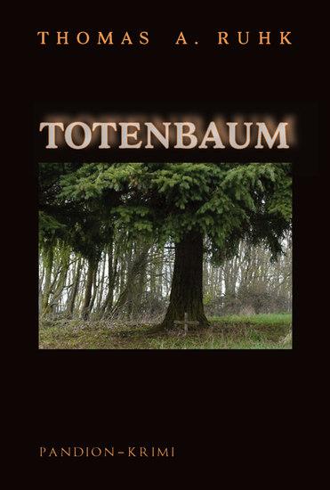 Totenbaum - Kriminalroman: Finn Steinmanns zweiter Fall - cover