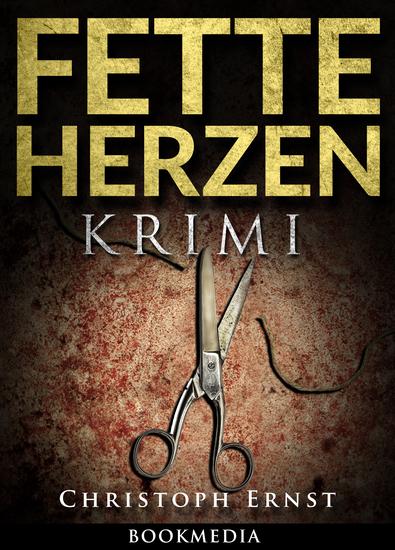 Fette Herzen: Thriller - cover