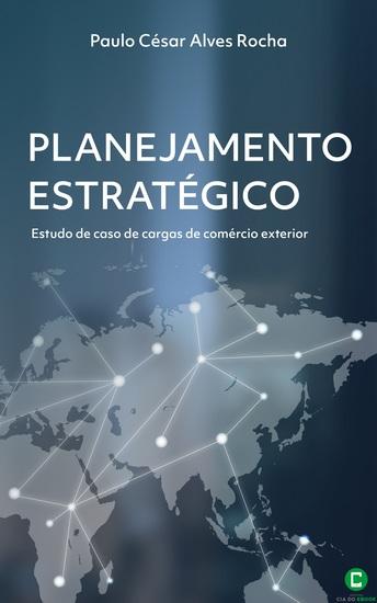 Planejamento estratégico - Estudo de caso de cargas de comércio exterior - cover