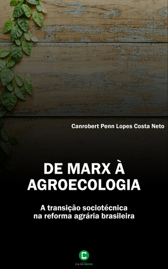 De Marx à agroecologia - A transição sociotécnica na reforma agrária brasileira - cover