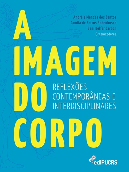 A imagem do corpo - Reflexões contemporâneas e interdisciplinares - cover
