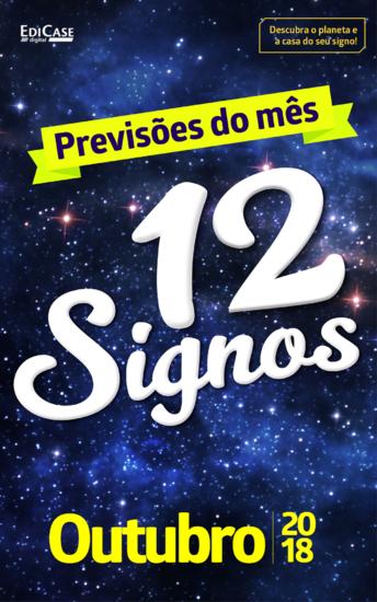 Previsões do Mês Ed 04 - 12 Signos - 12 Signos - Outubro 2018 - cover