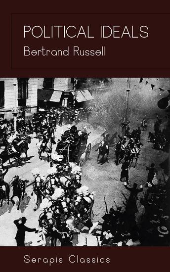 Political Ideals (Serapis Classics) - cover