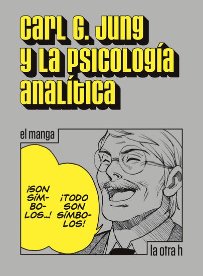 Carl G Jung y la psicología analítica - el manga - cover