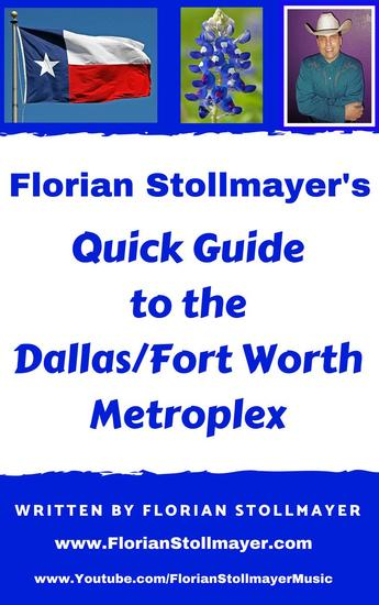 Florian Stollmayer's Quick Guide to the Dallas Ft Worth Metroplex - cover