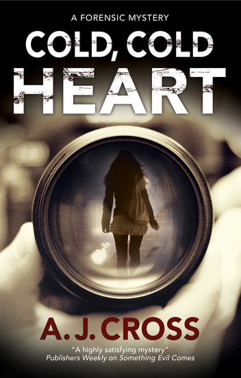 Cold Cold Heart - A forensic mystery - cover