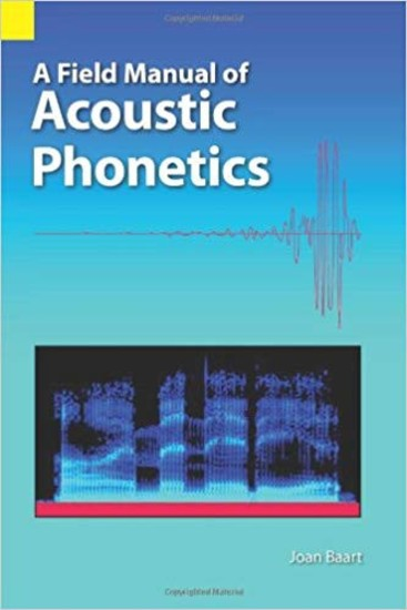 A Field Manual for Acoustic Phonetics - cover