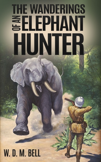 The Wanderings of an Elephant Hunter - cover