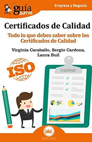 Guíaburros: Certificados de Calidad - Todo lo que debes saber sobre los Certificado de Calidad - cover