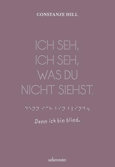 Ich seh ich seh was du nicht siehst - Denn ich bin blind - cover