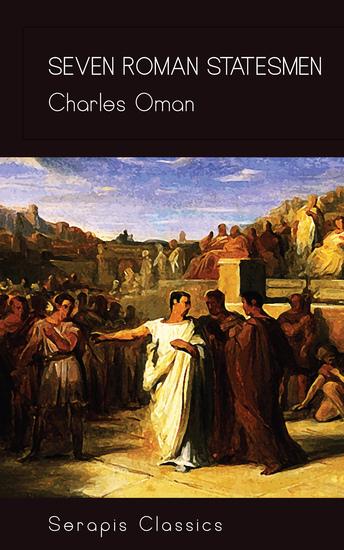 Seven Roman Statesmen (Serapis Classics) - cover