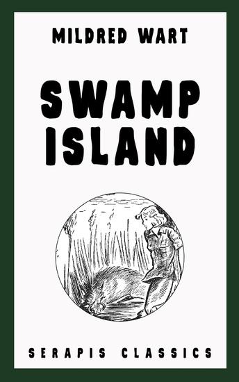 Swamp Island (Serapis Classics) - cover