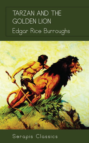 Tarzan and the Golden Lion (Serapis Classics) - cover