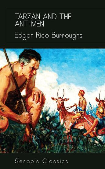 Tarzan and the Ant-Men (Serapis Classics) - cover