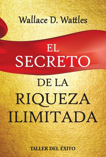 El secreto de la riqueza ilimitada - cover