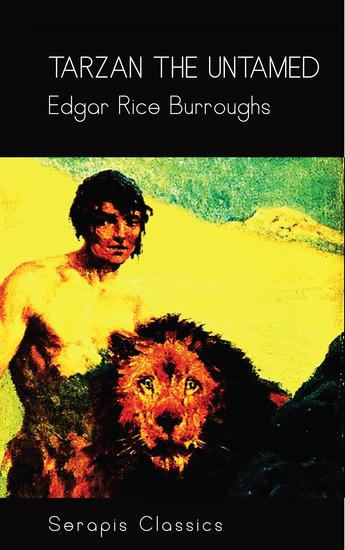 Tarzan the Untamed (Serapis Classics) - cover