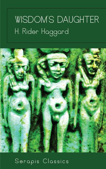 Wisdom's Daughter (Serapis Classics) - cover
