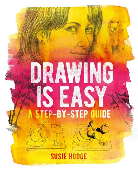 Drawing is Easy - A step-by-step guide - cover