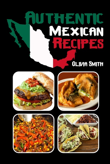 Authentic Mexican Recipes - cover