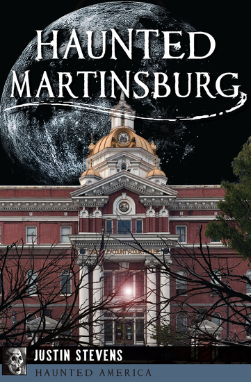 Haunted Martinsburg - cover