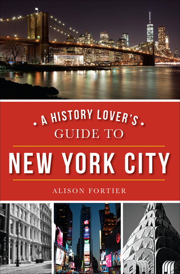 A History Lover's Guide to New York City - cover