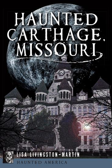 Haunted Carthage Missouri - cover