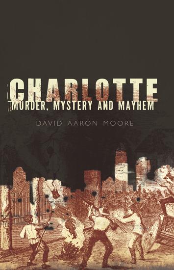 Charlotte - Murder Mystery and Mayhem - cover