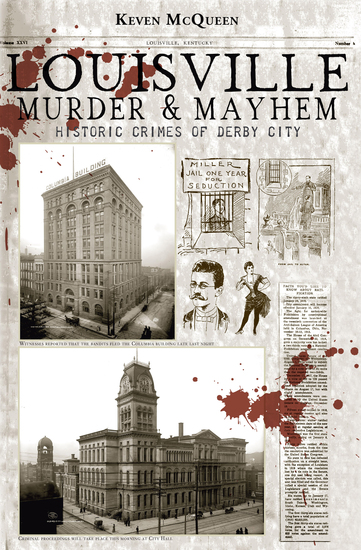 Louisville Murder & Mayhem - Historic Crimes of Derby City - cover