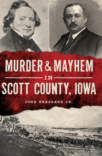 Murder & Mayhem in Scott County Iowa - cover