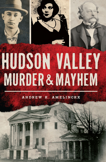 Hudson Valley Murder & Mayhem - cover