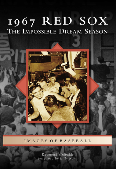 1967 Red Sox - The Impossible Dream Season - cover