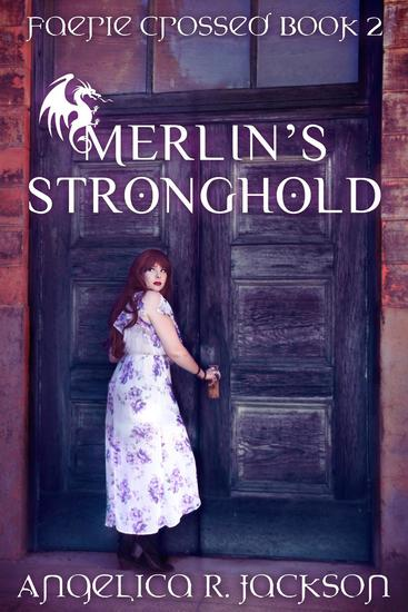 Merlin's Stronghold - Faerie Crossed #2 - cover