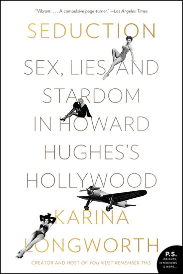 Seduction - Sex Lies and Stardom in Howard Hughes's Hollywood - cover
