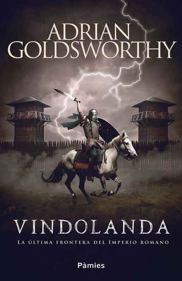 Vindolanda - La última frontera del Imperio romano - cover