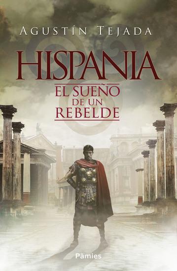 Hispania - El sueño de un rebelde - cover