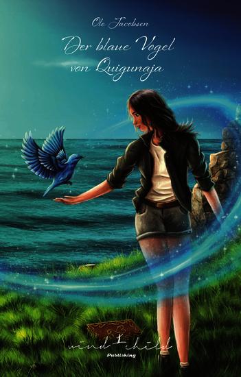 Der blaue Vogel von Quigunaja - cover