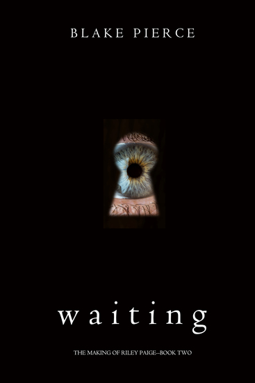 Waiting (The Making of Riley Paige—Book 2) - cover