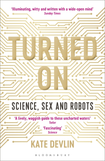 Turned On - Science Sex and Robots - cover