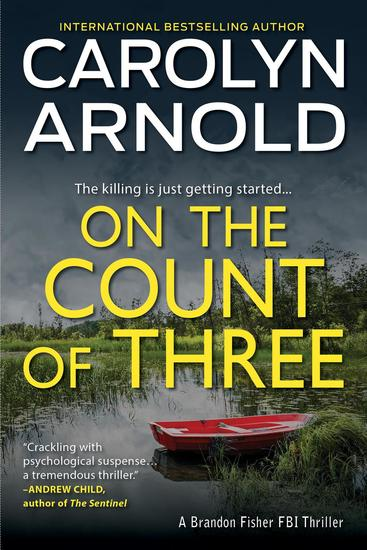On the Count of Three - Brandon Fisher FBI Series #7 - cover