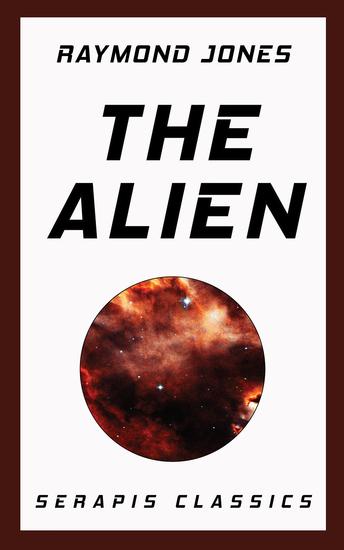 The Alien (Serapis Classics) - cover